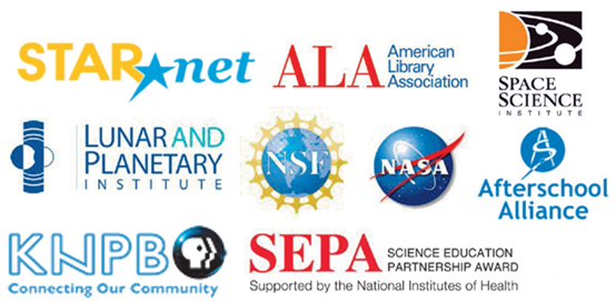 StarNet, American Library Association, Space Science Institute, Lunar and Planetary Institute, National Science Foundation, NASA, Aftershool Alliance, KNPB, and the Science Education Partnership award.